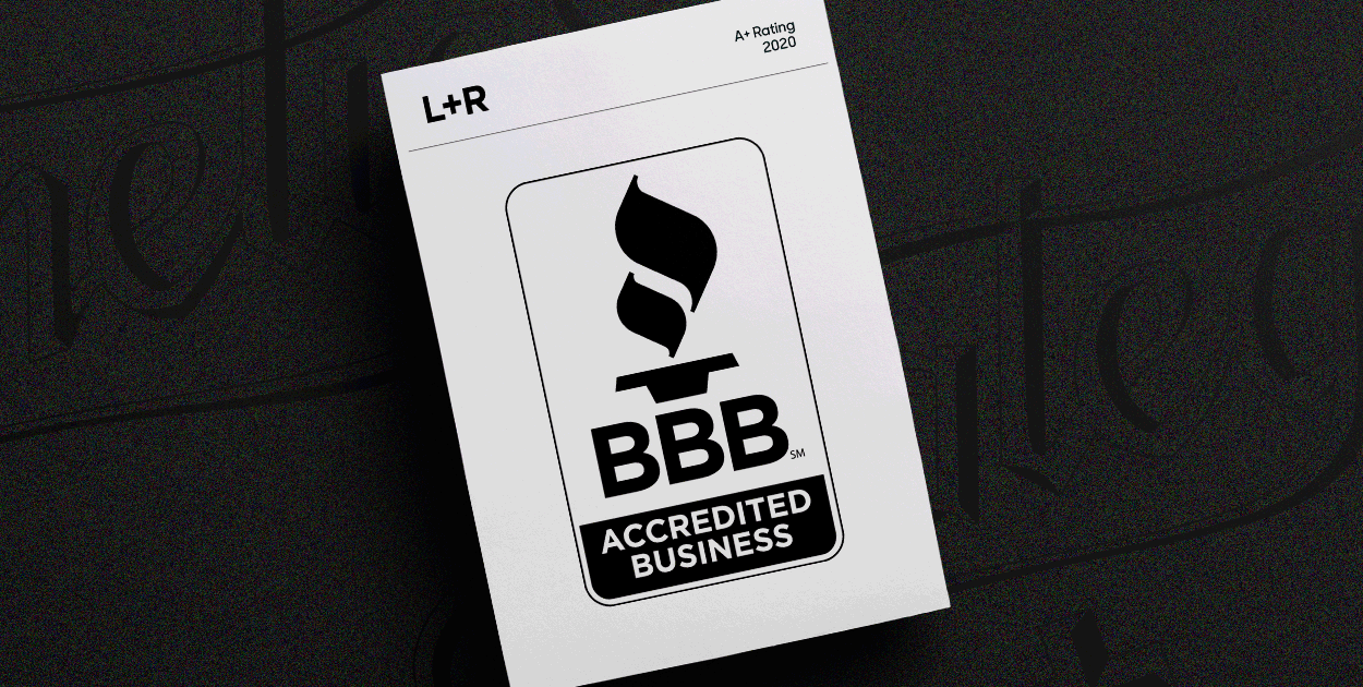 L+R Receives A+ Rating From BBB